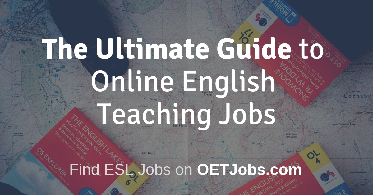 The Ultimate Guide to Online English Teaching Jobs